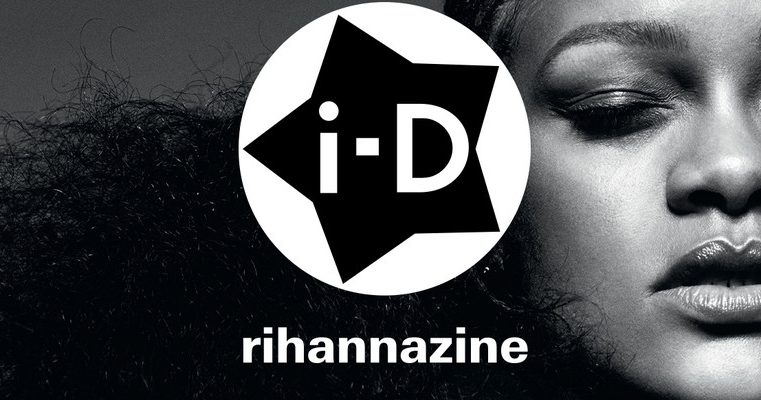 Rihanna and i-D present Rihannazine